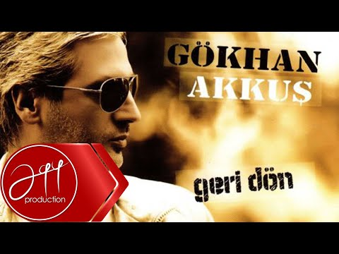 Gökhan Akkuş - Geri Dön (Official Audio)