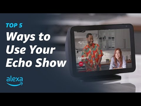 Top 5 Ways To Use Your Echo Show