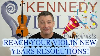 Reach your Violin New Years Resolutions!