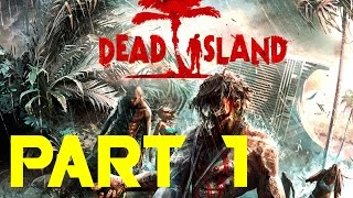 Dead Island PS4 Gameplay 1080p60 HD Longplay Part 1 No Commentary
