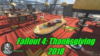 Fallout 4: Thanksgiving 2018
