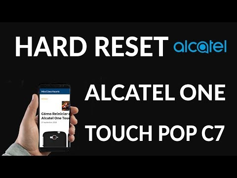 Cómo Reiniciar de fábrica Alcatel One Touch Pop C7