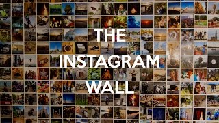 The Instagram Wall