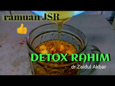 RAMUAN JSR Untuk DETOX RAHIM Dari Dr.ZAIDUL AKBAR #JSR #detoxrahim