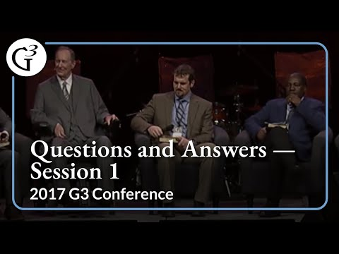 2017 G3 Conference — Questions and Answers —  Session 1