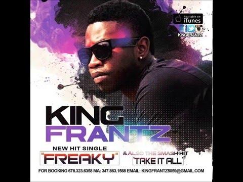 King Frantz - Freaky (New Hit Single)