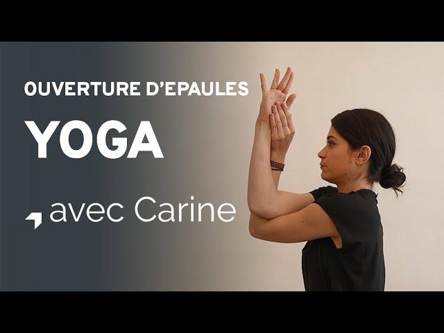 Yoga : séance ouverture d'épaules