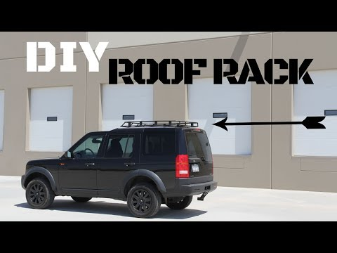 Custom DIY Land Rover LR3 Discovery Roof Rack