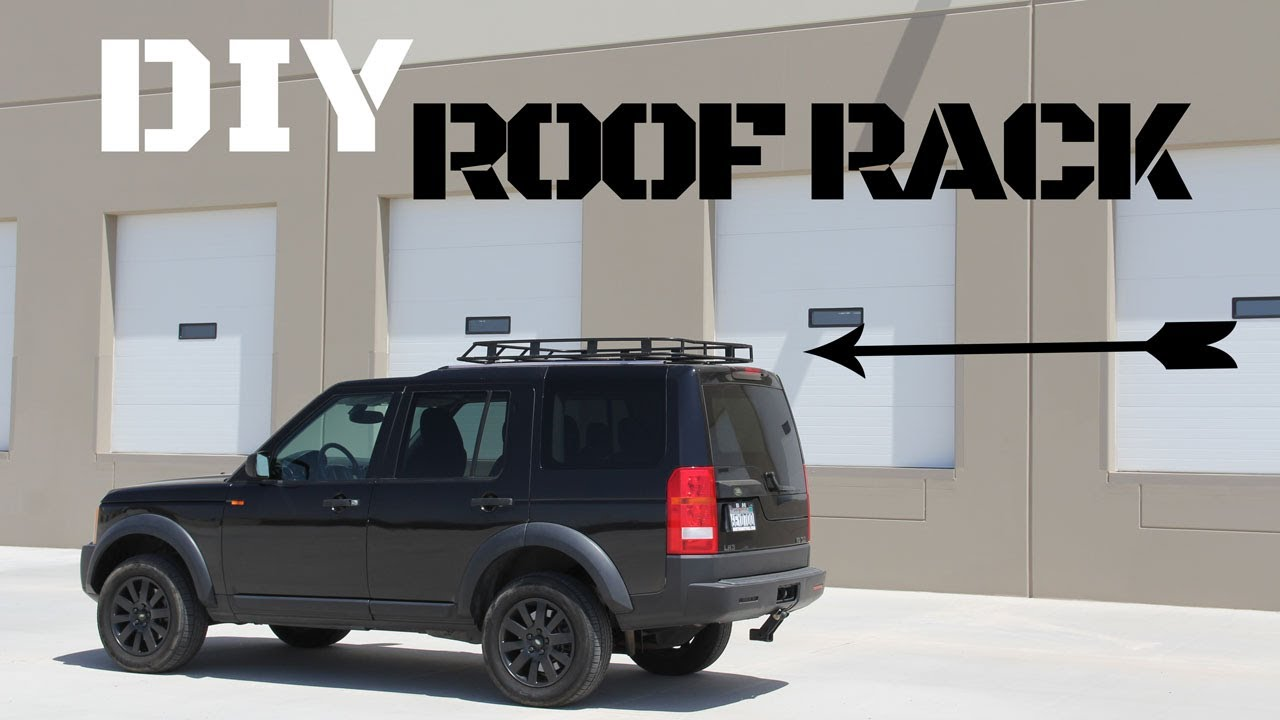 Custom Diy Land Rover Lr3 Discovery Roof Rack Youtube