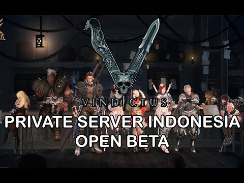 Vindictus Online Private Server Indonesia Open Beta, Akhirnya Bisa Main Vindictus Online !