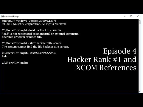 Hacknet [Episode 4] Hacker Rank #1 and XCOM References (Let's Play)