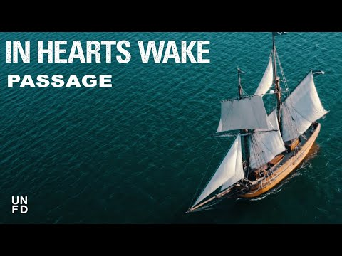in-hearts-wake-passage-official-music-video-unfd