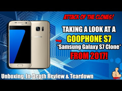 Attack Of The Clones! Taking a look at a GOOPHONE S7 (Samsung Galaxy S7 Clone) from 2017!