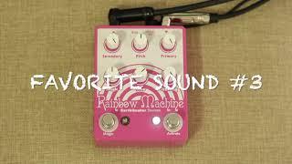 Earthquaker Devices - Rainbow Machine - 5 favorite sounds!