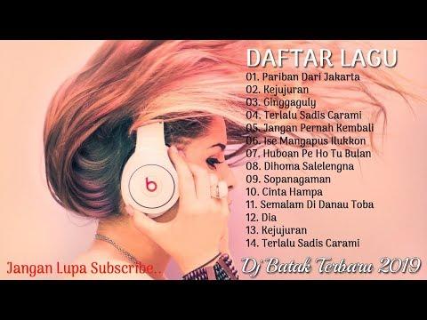 DJ Remix Batak Terbaru 2019 FULL BASS | DJ LAGU BATAK