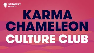 "Karma Chameleon in the Style of ""Culture Club"" with lyrics (no lead vocal)"