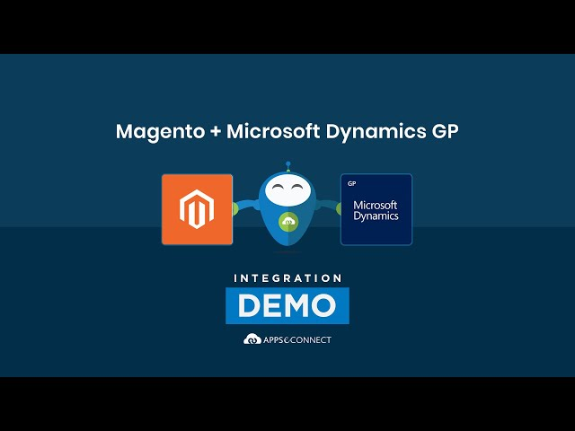 Integrate Magento and Microsoft Dynamics GP | APPSeCONNECT iPaaS