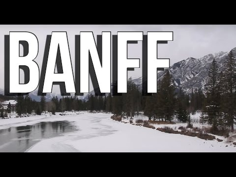 Visit Banff National Park travel guide; Banff Alberta Canada winter | tourism attractions video