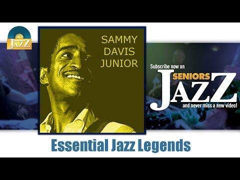 Sammy Davis Junior - Essential Jazz Legends (Full Album / Album complet)