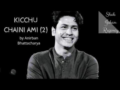 kichhu-chaini-ami-(extended)-ft.-anirban-bhattacharya-|-shah-jahan-regency