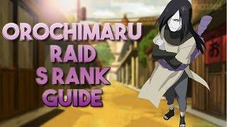 Cover images Orochimaru Raid S Rank Guide No Pearls!   Naruto Shippuden Ultimate Ninja Blazing