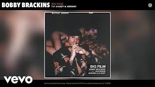 Bobby Brackins - Big Film (Audio) ft. G-Eazy, Jeremih