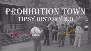 Prohibition Town: Tipsy History 2.0│Midway Village Museum│Rockford, Illinois│Museum Event Promo