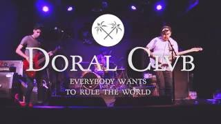 """Everybody Wants to Rule the World"" by Doral Clvb (Cover)"