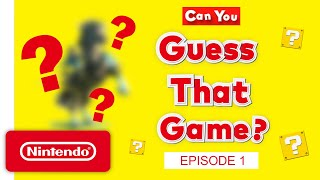 Can YOU Guess That Game? - Episode 1