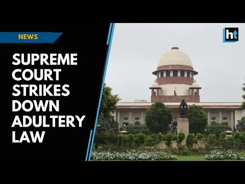 Supreme Court strikes down adultery law