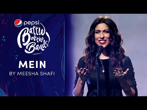 Meesha Shafi | Mein | Episode 8 | Pepsi Battle of the Bands | Season 3