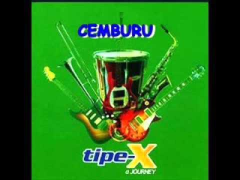 TIPE - X - Cemburu