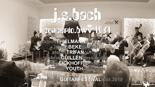 Johann Sebastian Bach BWV1061 International Guitarfestival Rust 2018