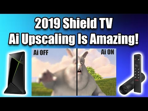 Ai Upscaling On The 2019 Shield TV Is Amazing!