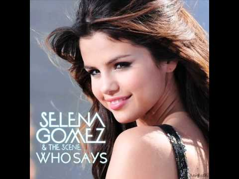 Selena Gomez And The Scene - Who Says Chipmunk Version