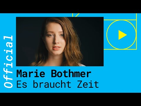 Marie Bothmer - Es braucht Zeit (Official Video)