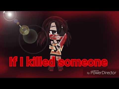 If i killed someone[]Glmv[] sad ending Mp3