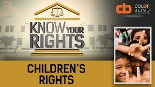 Know Your Rights - Season 2 Ep. 11: Children's Rights