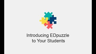 Edpuzzle - Teacher Evolution (How to introduce EDpuzzle into the classroom)