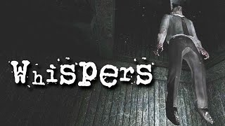 whispers full playthrough fps creator has stopped working