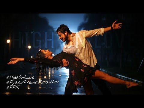 High On Love Video - Pyaar Prema Kaadhal |...