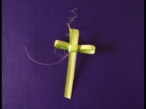 Tutorial: Palm Sunday Cross
