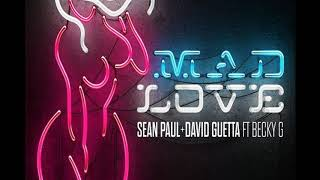 Sean Paul Feat. David Guetta, Becky G - Mad Love  (Audio) Video