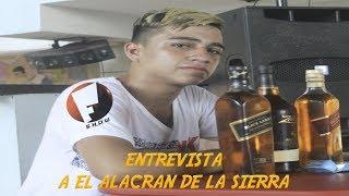 EN EXCLUSIVA ENTREVISTA DE EL ALACRAN DE LA SIERRA thumbnail