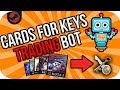 Random Cards For Key BOT - Steambot Showcase #2
