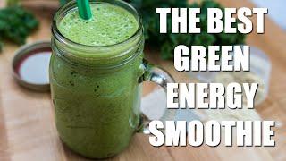 Best Green Energy Smoothie Recipe