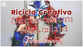 GHIRLANDA ORIGAMI | Riciclo Creativo - Decorazioni Natalizie - Japan Inspired