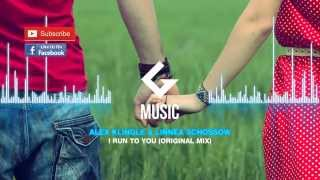 Alex Klingle & Linnea Schossow - I Run To You ( Original Mix )
