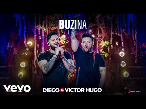 Diego & Victor Hugo – Buzina