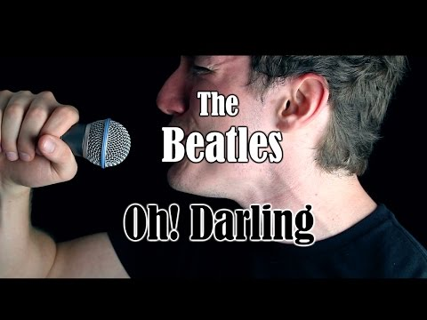 "The Beatles - ""Oh! Darling"" (W/ GTR Solo) 